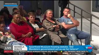 The Mandela Debate - Did the Mandela government set South Africa up to fail?