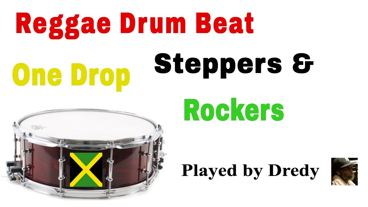 Reggae Drum Beat One Drop, Steppers and Rockers played by reggae drummer  Dredy