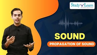 How is Sound Produced | Propagation of Sound Waves | Sound Production | Sound Propagation | Science