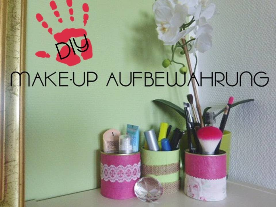 diy make up aufbewahrung aus alt mach neu youtube. Black Bedroom Furniture Sets. Home Design Ideas