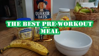 The Best Pre-Workout Meal  Full Recipe