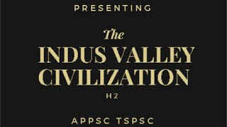 Indian History APPSC TSPSC || Indus Valley Civilization H2 || GROUP 1 GROUP 2