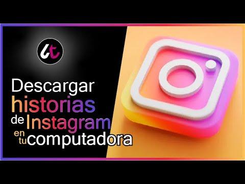 Como descargar historias de Instagram sin programas al PC