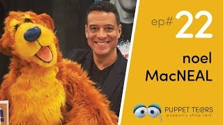 Puppet Tears, ep 022 — Noel MacNeal and a life in TV puppetry