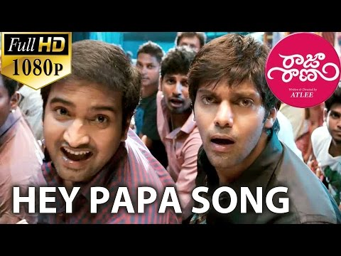 Raja Rani Video Songs - Hey Papa - Aarya, Santhanam