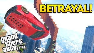 The Betrayal! GTA 5 Funny Moments: Ep 133 (GTA 5 Online)