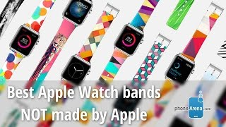 Best Apple Watch bands NOT made by Apple