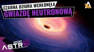 Czarna dziura wchłonęła gwiazdę neutronową -  AstroSzort