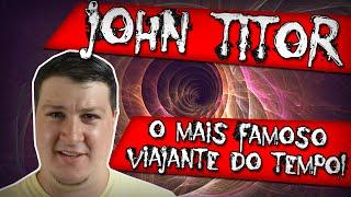 John Titor, o Mais Famoso Viajante do Tempo. Dossiê Completo!
