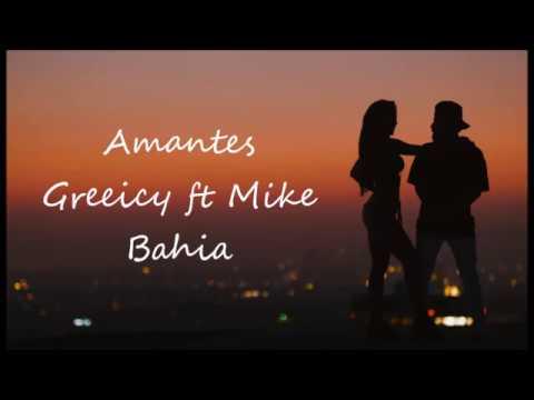 Greeicy Ft Mike Bahia - Amantes Letra