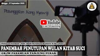 LIVE PANEMBAH PANUTUPAN WULAN KITAB SUCI | Minggu, 27 September 2020 | GKJW PASAMUAN TANJUNG PERAK