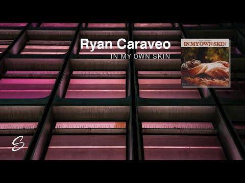 Ryan Caraveo - In My Own Skin