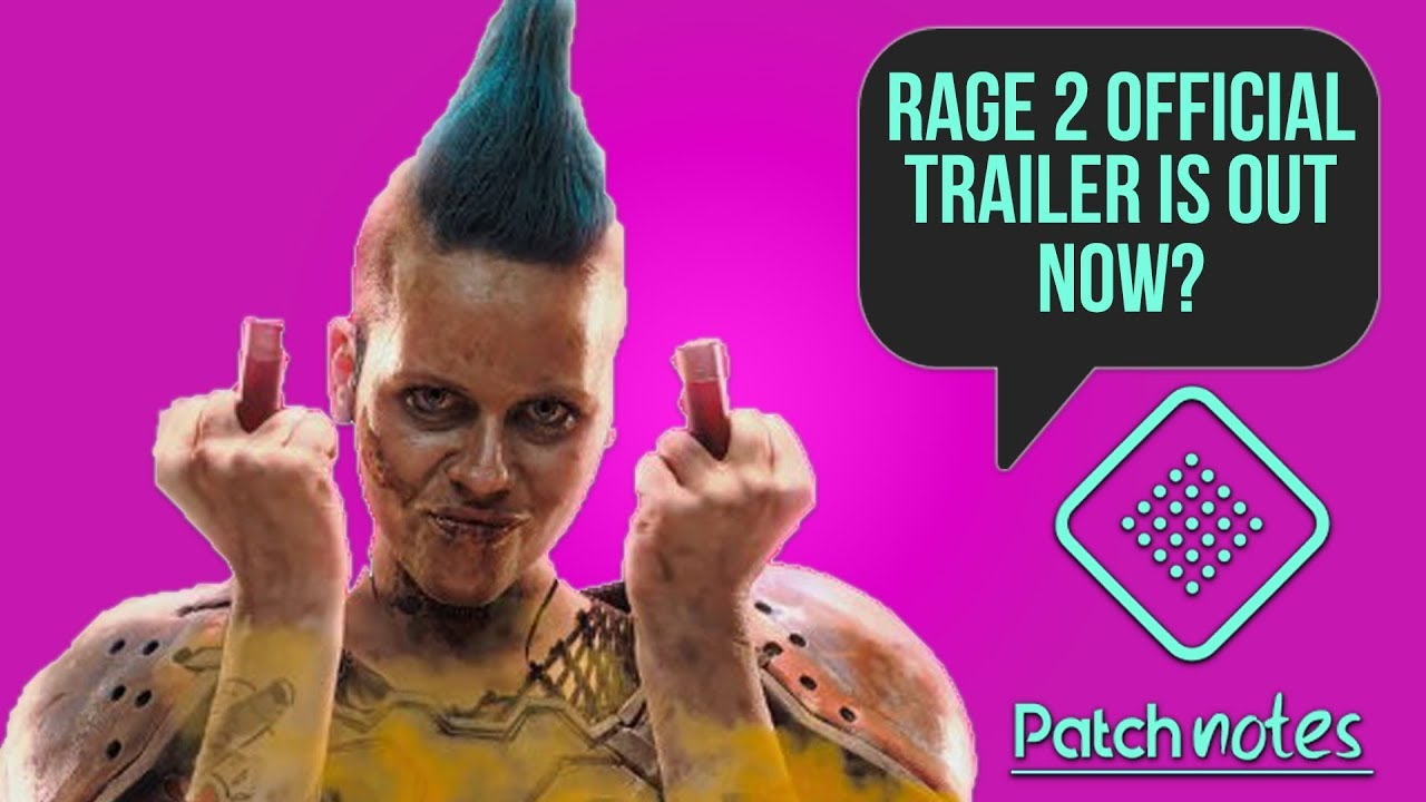 Rage 2 Trailer, New Xbox One Controller | Patch Notes