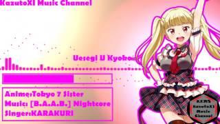 Tokyo 7 sister [B.A.A.B.] Nightcore Full (1080P)