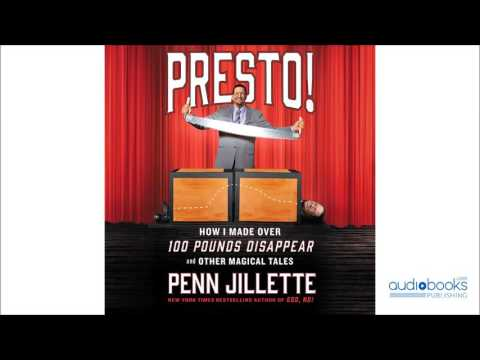 Presto!: How I Made Over 100 Pounds Disappear and Other Magical Tales Audiobook Excerpt