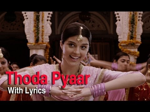 Thoda Thoda Pyar (Full Song With Lyrics) | Love Aaj Kal | Saif Ali Khan & Deepika Padukone