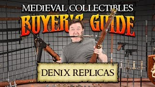 Medieval Collectibles Buyer's Guide: Featured Brand Denix May 2018