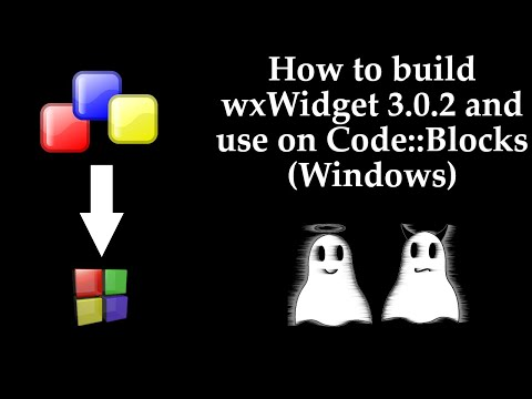 How to build wxWidget 3.0.2 and use on Code::Blocks(Windows)