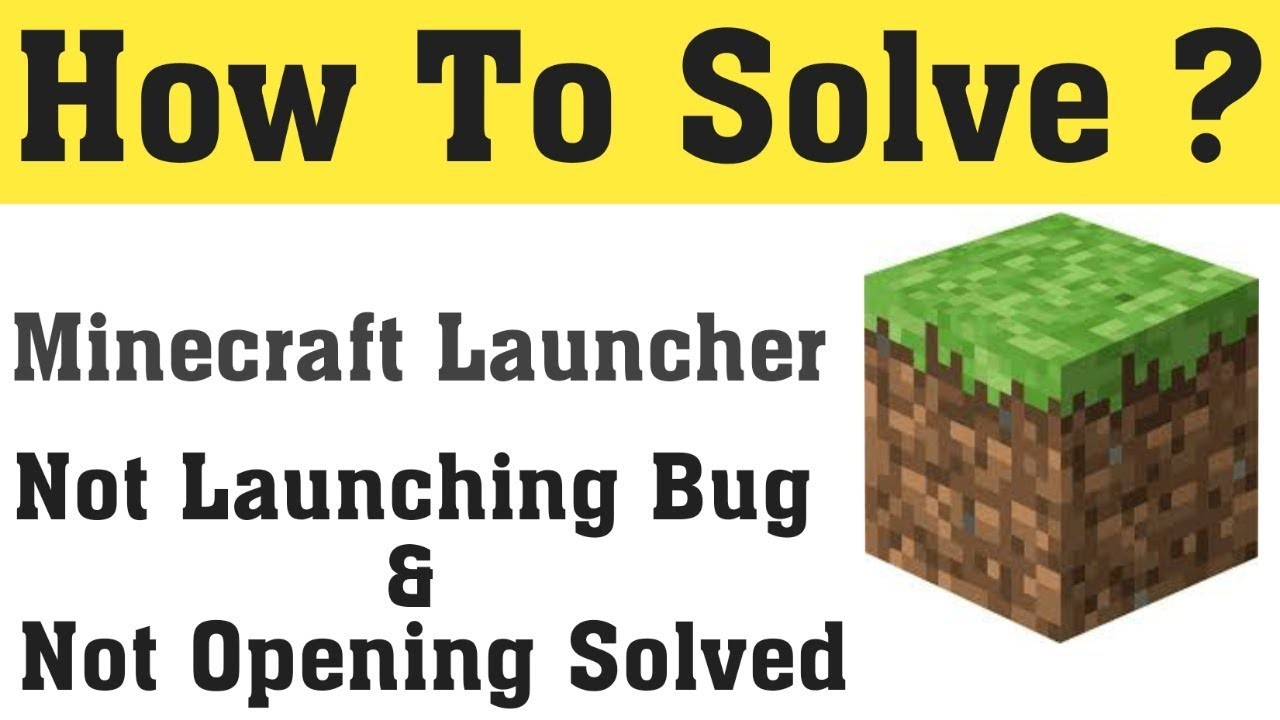 How To Fix Minecraft Launcher Not Launching Bug  Fix Minecraft Not Open  Open Error Fix
