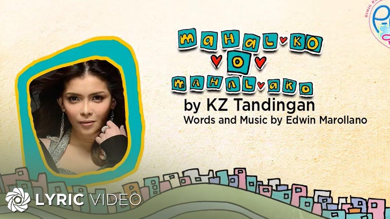 KZ Tandingan - Mahal Ko o Mahal Ako (Official lyric Video)