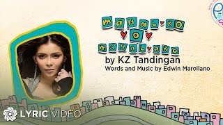 KZ TANDINGAN - Mahal Ko o Mahal Ako (Official lyric Video)