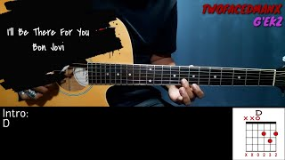 I'll Be There For You - Bon Jovi (Guitar Cover With Lyrics & Chords)
