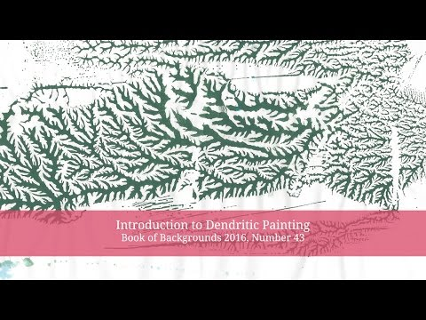 Introduction to Dendritic Painting - Book of Backgrounds #43