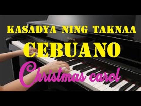 Kasadya Ning Taknaa is a Cebuano Christmas carol By my sister in law Dr. Adeline!