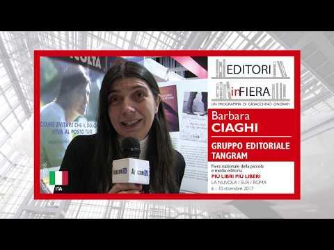 Barbara CIAGHI (Gruppo Editoriale Tangram). Più libri più liberi, edizione 2017.