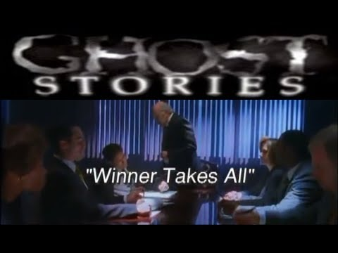 Ghost Stories Episode 37 -  Winner Takes All