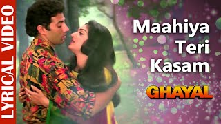 Maahiya Teri Kasam - LYRICAL VIDEO | Ghayal | Sunny Deol & Meenakshi Sheshadri | Hindi Romantic Song