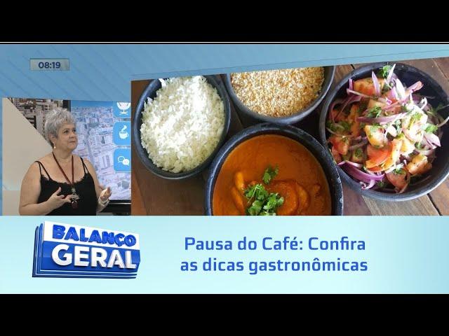 Pausa do Café: Confira as dicas gastronômicas