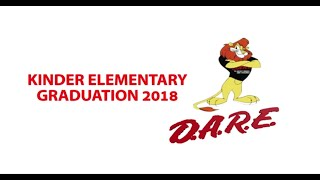 2018 Kinder Elementary D.A.R.E. Graduation Ceremony