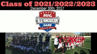 NUC All American Football Game Class of 2021/2022/2023 Game December 30th, 2017 thumbnail