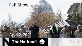 CBC News: The National | Car rams U.S. Capitol killing one officer | April 2, 2021