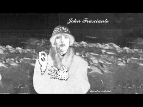John Frusciante - Untitled #8 (Isolated Guitar & Vocal) mp3