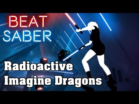 Beat Saber - Radioactive - Imagine Dragons (custom song) | FC