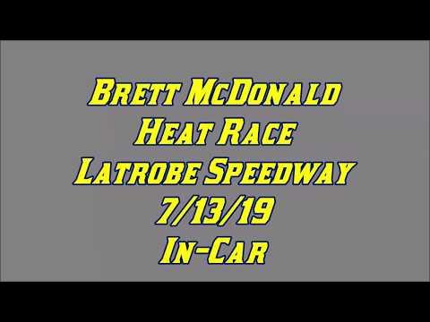 Brett McDonald Heat Race Latrobe Speedway 7/13/19 In-Car