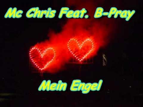 Mc Chris Feat. B-Pray - Mein Engel