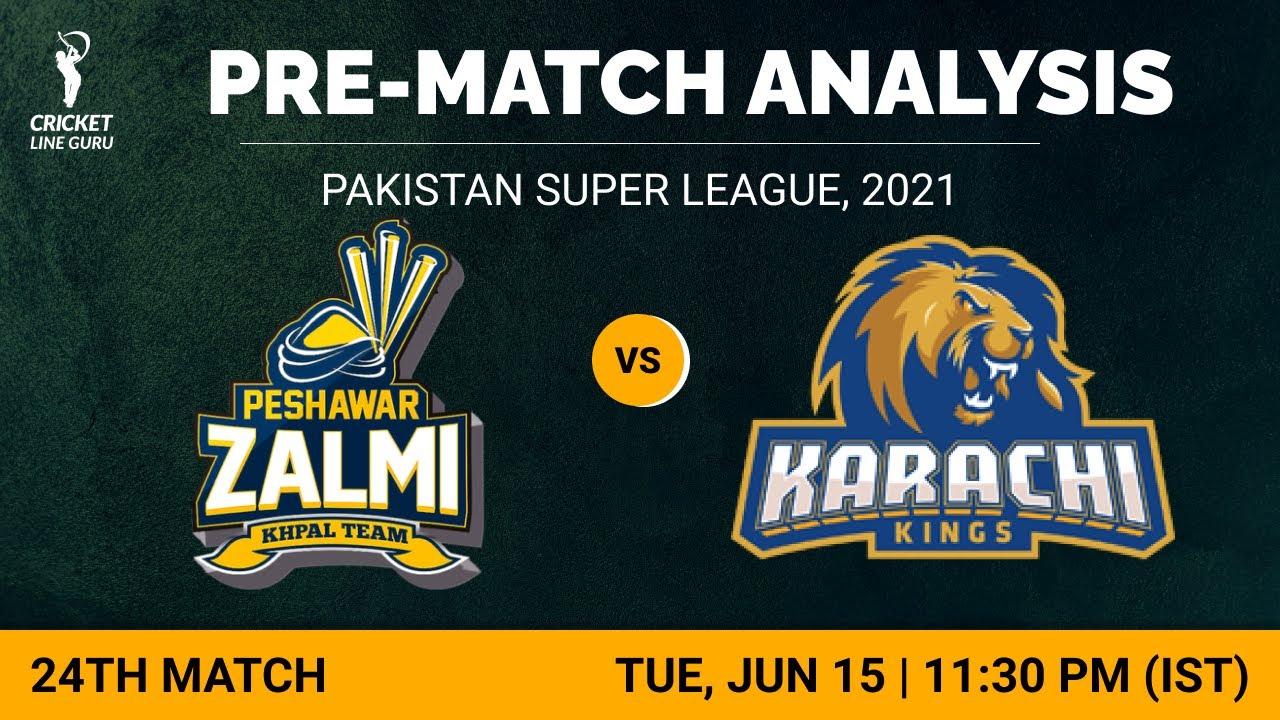 24th Match PSL2021: Peshawar Zalmi vs Karachi Kings   Who will win? Match Analysis & Playing XI