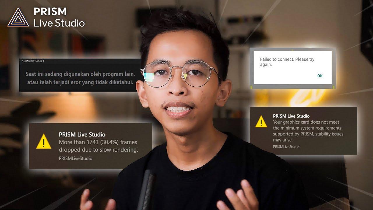 Cara Mengatasi 5 Permasalahan di PRISM Live Studio - Frame Drop, Video Livestreaming Jadi Kecil, dll