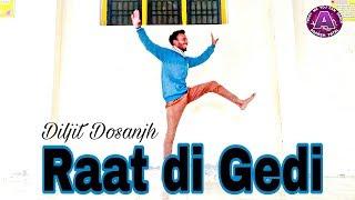 Raat di Gedi   Diljit Dosanjh   Neeru Bajwa   Jatinder shah   Bhangra video Adarsh patel