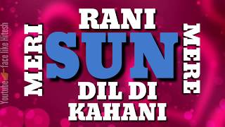 Falak - Tu Mera Dil | Sun Meri Rani Mere Dil Di Kahani | Whatsapp Status video | New 2018
