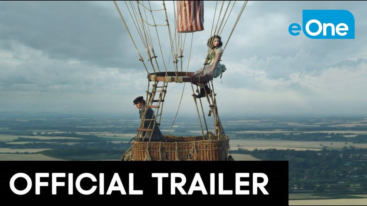 THE AERONAUTS - Official Trailer [HD]