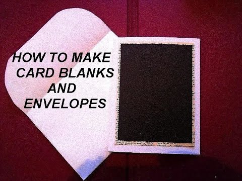 DIY CARD BLANKS AND ENVELOPES – Cardmaking with card stock and printer paper