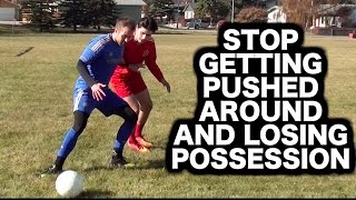 How to shield a soccer ball  How to protect the ball in football