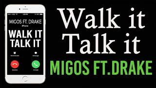 Walk it Talk it Ringtone - Migos Feat. Drake
