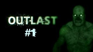 Outlast PC gameplay HD #1