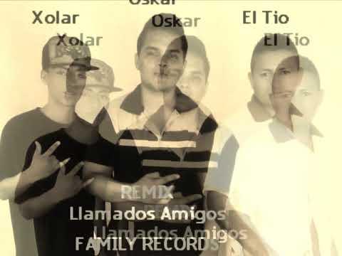 LLamados Amigos El tio la presion FT Xolar,Oscar