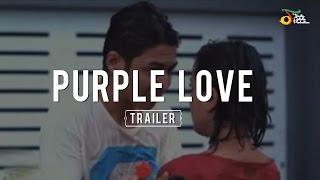 Video Purple Love - Trailer | VC Trinity download MP3, 3GP, MP4, WEBM, AVI, FLV Juli 2018